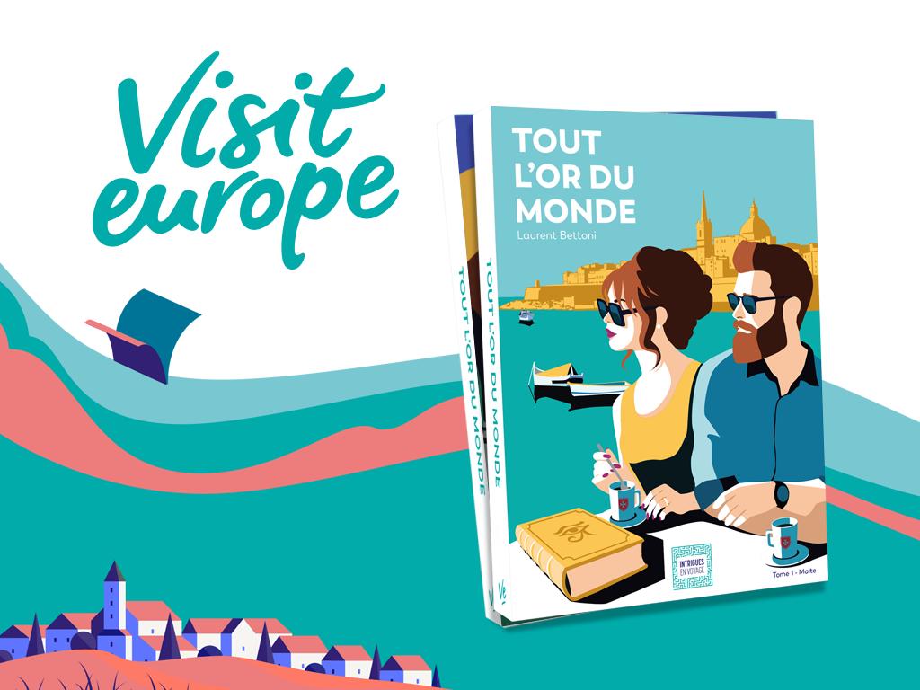 Visit Europe tourisme Agence de communication Brand Content Campagne pub